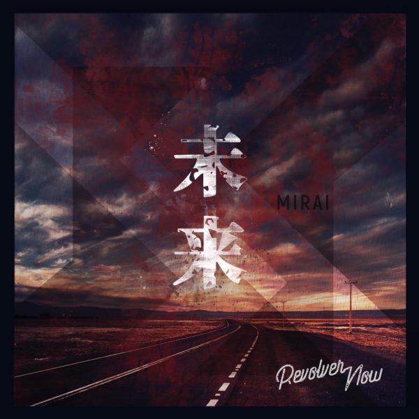 Mirai-RevolverNow-EP